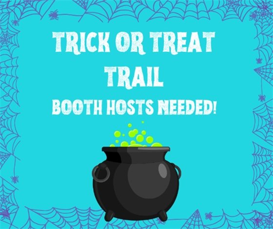 Booth hosts needed for Trick or Treat Trail